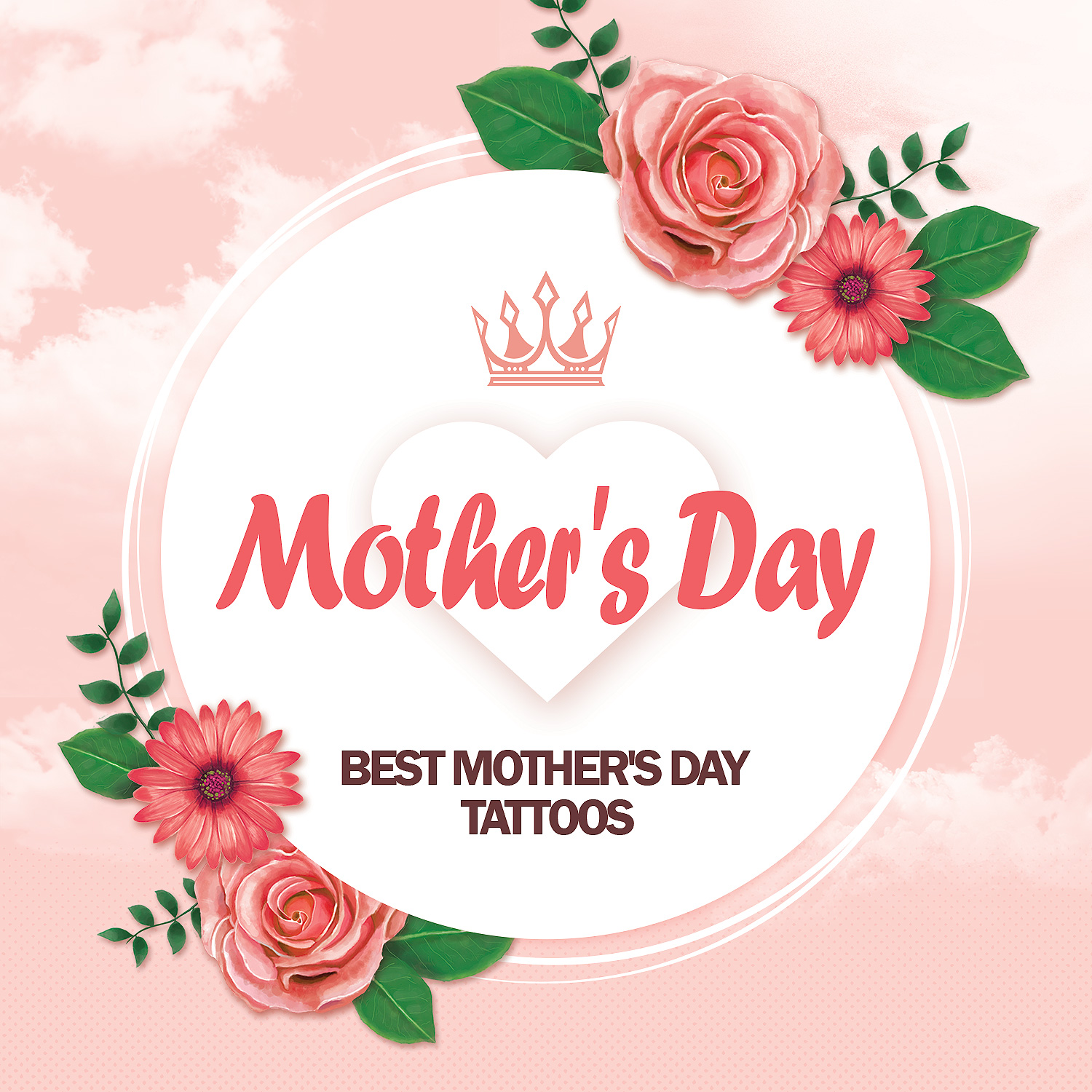 Best Mother's Day Tattoos May 2019